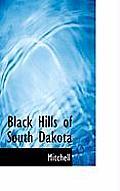 Black Hills Of South Dakota by Adrian Mitchell