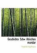 Geschichte Schw Abischen Mundar
