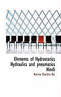 Elements of Hydrostatics Hydraulics and Pneumatics Hindi