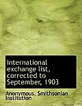 International Exchange List, Corrected to September, 1903