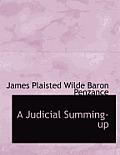 A Judicial Summing-Up