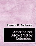 America Not Discovered by Columbus.