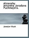 Almanahy Antonina Jaroslava Puchmajera.