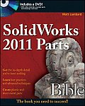 Solidworks 2011 Parts Bible [With DVD ROM]