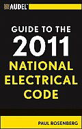 Audel Guide to the National Electrical Code #46: Audel Guide to the 2011 National Electrical Code: All New Edition