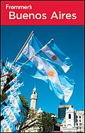 Frommer's Buenos Aires (Frommer's Buenos Aires)