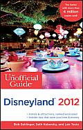 The Unofficial Guide to Disneyland 2012 (Unofficial Guide to Disneyland)