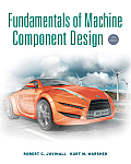 Fundamentals of Machine Component Design (5TH 12 Edition)