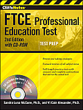 Cliffsnotes FTCE Professional Education Test Withcd-ROM, 2nd Edition [With CDROM]