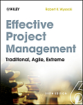 Effective Project Management Traditional Agile Extreme 6th edition