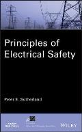 IEEE Press Series on Power Engineering #73: Principles of Electrical Safety