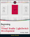 Beginning Microsoft Visual Studio LightSwitch Development (Wrox Programmer to Programmer) Cover