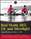 Real World .Net, C#, and...