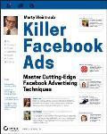 Killer Facebook Ads Master Cutting Edge Facebook Advertising Techniques