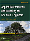 Applied Mathematics & Modeling for Chemical Engineers