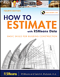 How To Estimate With Rsmeans Data (4TH 12 Edition)