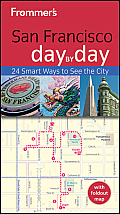 Frommer's San Francisco Day by Day [With Foldout Map] (Frommer's Day by Day: San Francisco)