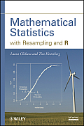 Mathematical Statistics with Resampling & R