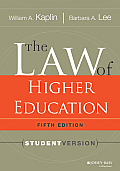 Law of Higher Education, Student Version (5TH 14 Edition)