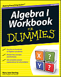 Algebra I Workbook for Dummies (For Dummies)