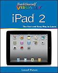 Teach Yourself Visually iPad 2 1st Edition