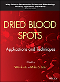 Dried Blood Spots: Applications and Techniques