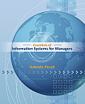 Essentials of Information Systems for Managers: Text Only (12 Edition)