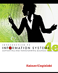 Introduction to Information Systems Enabling & Transforming Business 4th Edition