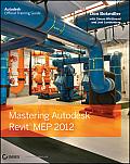 Mastering Autodesk Revit Mep 2012 (11 Edition)