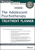 PracticePlanners #295: The Adolescent Psychotherapy Treatment Planner