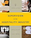 Supervision in the Hospitality Industry 7th Edition