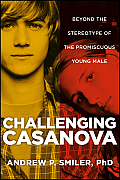 Challenging Casanova: Beyond the Stereotype of the Promiscuous Young Male Cover
