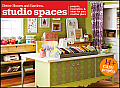 Better Homes & Gardens Crafts #25: Studio Spaces: Projects, Inspiration and Ideas for Your Creative Place