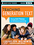 Teaching Generation Text Using Cell Phones to Enhance Learning