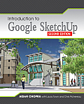 Introduction To Google Sketchup (2ND 13 Edition)