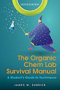 Organic Chem Lab Survival Manual (9TH 14 Edition)