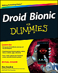 Droid Bionic for Dummies (For Dummies)