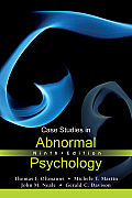 Case Studies in Abnormal Psychology T/a Kring : Abn. (9TH 12 Edition) Cover