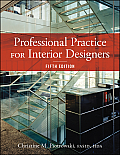 Professional Practice for Interior Designers (5TH 14 Edition)