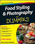 Food Styling and Photography for Dummies (For Dummies)