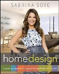 Sabrina Soto Home Design: A Layer-By-Layer Approach to Turning Your Ideas Into the Home of Your Dreams Cover