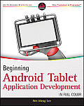 Beginning Android Tablet Application Development