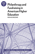 Philanthropy & Fundraising In American Higher Education Volume 37 Number 2