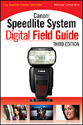 Canon Speedlite System Digital Field Guide (Digital Field Guide) Cover