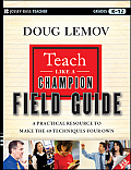 Teach Like a Champion Field Guide - With DVD (12 Edition)