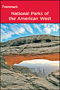 Frommer's National Parks of the American West (Frommer's National Parks of the American West)