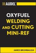 Audel Technical Trades #60: Audel Oxyfuel Welding and Cutting Mini-Ref