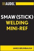 Audel Technical Trades #61: Audel Smaw (Stick) Welding Mini-Ref