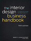 The Interior Design Business Handbook: A Complete Guide to Profitability