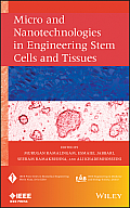 Micro and Nanotechnologies in Engineering Stem Cells and Tissues